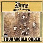 Bone Thugs-N-Harmony Thug World Order (Parental Advisory)