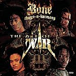 Bone Thugs-N-Harmony The Art Of War: World War 1 (Parental Advisory)