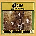 Bone Thugs-N-Harmony Thug World Order (Edited)