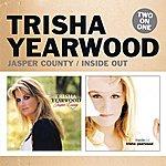 Trisha Yearwood Jasper County/Inside Out