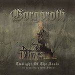 Gorgoroth Twilight Of The Idols: In Conspiracy With Satan