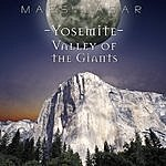 Mars Lasar Yosemite: Valley Of The Giants