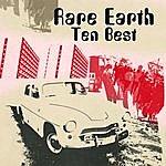Rare Earth Ten Best