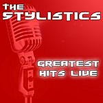 The Stylistics Greatest Hits Live