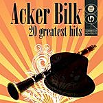 Acker Bilk 20 Greatest Hits