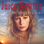 Juice Newton All Time Greatest Hits