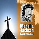 Mahalia Jackson Gospel Favorites