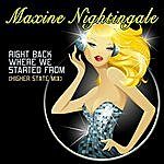 Maxine Nightingale Right Back Where We Started From (Higher State Mix) (3-Track Maxi-Single)