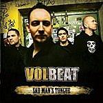 Volbeat Sad Man's Tongue (Single)