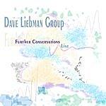 Dave Liebman Further Conversations (Live)