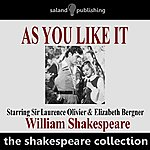 William Shakespeare As You Like It, By William Shakespeare