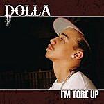 Dolla I'm Tore Up (Edited) (Single)
