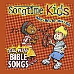 Songtime Kids All New Bible Songs