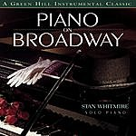 Stan Whitmire Piano On Broadway
