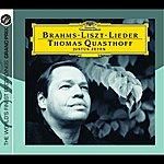 Thomas Quasthoff Brahms/Liszt: Lieder