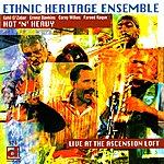 Ethnic Heritage Ensemble Hot 'N' Heavy