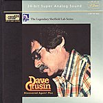 Dave Grusin Discovered Again! Plus!
