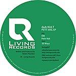Dub Kult Petit Mal (4-Track Maxi-Single)