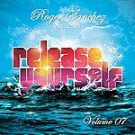 Roger Sanchez Release Yourself, Vol.7