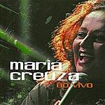 Maria Creuza Ao Vivo
