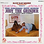 Rudy Ray Moore Rudy Ray Moore 'Dolemite' Pres. The Gregory Tutt Album - Jody The Grinder 'The Great Spot Finder'
