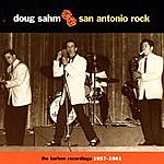 Doug Sahm San Antonio Rock: The Harlem Recordings, 1957-1961
