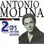 Antonio Molina 2 CDs con Todos sus Éxitos, Vol.1, CD 1