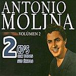 Antonio Molina 2 CDs con Todos sus Éxitos, Vol.2, CD 1