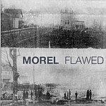 Morel Flawed (5-Track Maxi-Single)