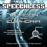 Speechless 13 Moon/Euphoria