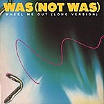 Was (Not Was) Tell Me That I'm Dreaming (3-Track Maxi-Single)