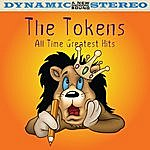 The Tokens All Time Greatest Hits