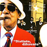Afro-Cuban All Stars Distinto, Diferente