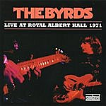 The Byrds Live At Royal Albert Hall 1971