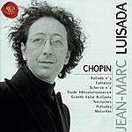 "Jean-Marc Luisada Chopin: Ballade No.3/Fantaisie/Scherzo No.2/Etude ""Révolutionnaire""/Grande Valse Brillante/Nocturnes/Préludes/Mazurkas"