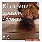 Wolfgang Amadeus Mozart Mozart: Klarinettenkonzert (Best Of Classics, Vol.15)