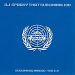 DJ Spooky Subliminal Minded: The EP