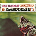Joanie Sommers Softly, The Brazilian Sound