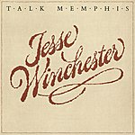 Jesse Winchester Talk Memphis