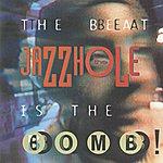 The Jazzhole The Beat Is The Bomb! (7-Track Maxi-Single)