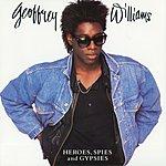 Geoffrey Williams Heroes, Spies & Gypsies