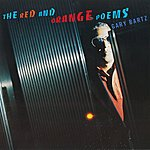 Gary Bartz The Red And Orange Poems