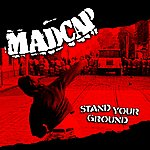 Madcap Stand Your Ground