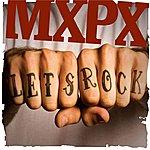 MXPX Let's Rock