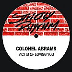 Colonel Abrams Victim Of Loving You (4-Track Remix Maxi-Single)