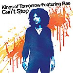 Kings Of Tomorrow Can't Stop (7-Track Maxi-Single)