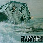 Crucible Beyond Driven (3-Track Maxi-Single)