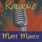 Matt Monro Karaoke: Matt Monro