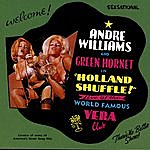 Andre Williams Holland Shuffle!: Live At The World Famous Vera Club