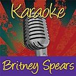 Britney Spears Karaoke: Britney Spears